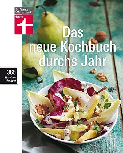 Das neue Kochbuch durchs Jahr: 365 saisonale Rezepte