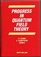 Progress in Quantum Field Theory