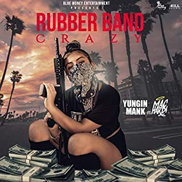 Rubber Band Crazy
