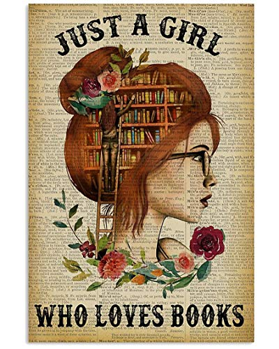 Vintage Metal Tin Sign Just a Girl Who Loves Books Library Study for Home Bar Pub Kitchen Garage Restaurant Wall Deocr Plaque Signs 12x8inch