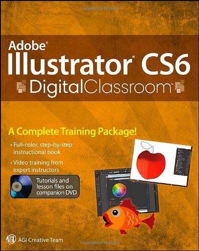 Adobe Illustrator CS6 Digital Classroom