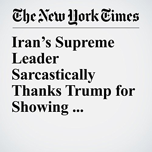 Iran's Supreme Leader Sarcastically Thanks Trump for Showing America's 'Real Face' copertina
