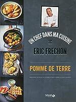 Pomme de terre - Eric Fréchon d'Éric FRÉCHON
