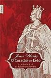 O Coração De Leão - Coleção Saga Plantageneta