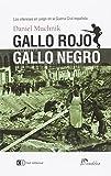 Gallo rojo gallo negro: Los intereses en juego en la Guerra Civil española (Coediciones Eudeba/Clave Intelectual)
