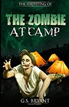The Haunting Of Anthology: The Zombie at camp