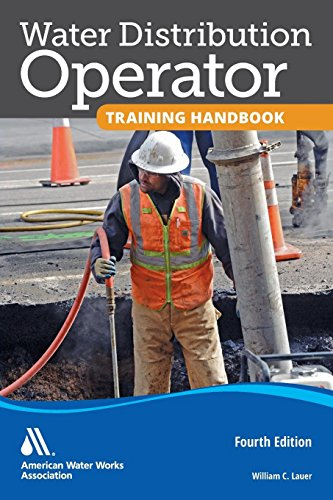 Compare Textbook Prices for Water Distribution Operator Training Handbook 4th Edition ISBN 9781583219546 by William C. Lauer