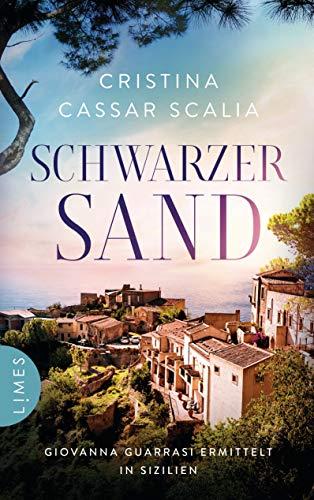 Schwarzer Sand: Giovanna Guarrasi ermittelt in Sizilien (Ein Giovanna-Guarrasi-Krimi 1)