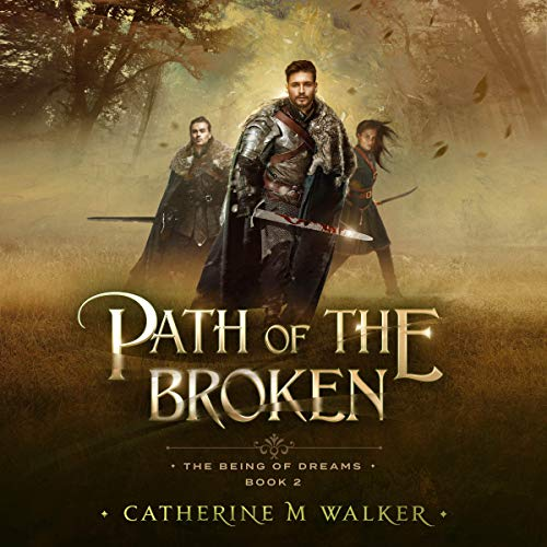 Path of the Broken Audiobook By Catherine M Walker cover art