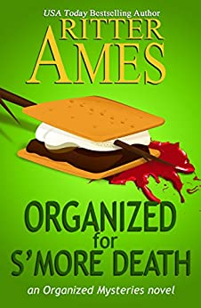 Organized for S'more Death: A Cozy Mystery (The Organized Mysteries Book 4) by [Ritter Ames]