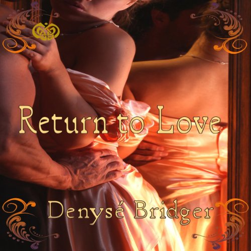 Return to Love                   By:                                                                                                                                 Denyse Bridger                               Narrated by:                                                                                                                                 Amber May                      Length: 49 mins     3 ratings     Overall 3.7