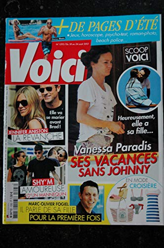 VOICI 1293 2012 VANESSA PARADIS COVER + 3 pages Jennifer ANISTON SHY\'M Olivier FOGIEL