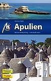 Apulien: Reiseführer mit vielen praktischen Tipps