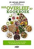 Hoe overleef je? Kookboek (Dutch Edition)