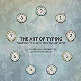 The Art of Typing: Powerful Tools for Enneagram Typing