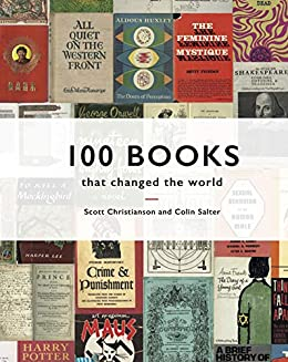 100 Books that Changed the World by [Scott Christianson, Colin Salter]