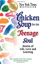 Download Book Chicken Soup for the Teenage Soul: Stories of Life, Love and Learning PDF