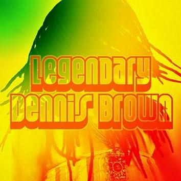 Legendary Dennis Brown