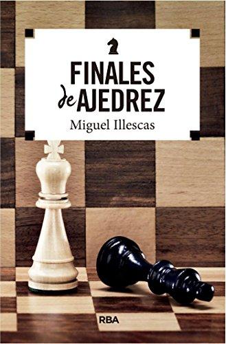 Finales de ajedrez (PRÁCTICA) (Spanish Edition)