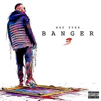 Banger 3