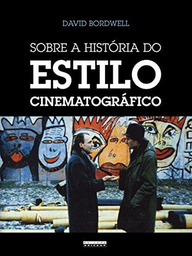 Sobre a História do Estilo Cinematográfico