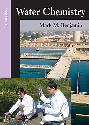 Compare Textbook Prices for Water Chemistry, Second Edition 2 Edition ISBN 9781478623083 by Mark M. Benjamin