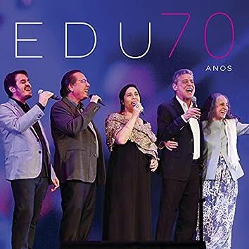 Edu 70 Anos (Special Edition) (Ao Vivo)