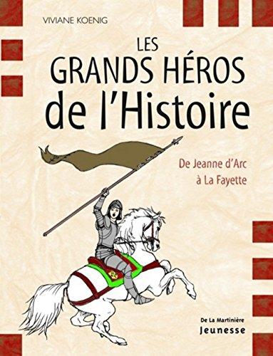 Les grands héros de l'Histoire