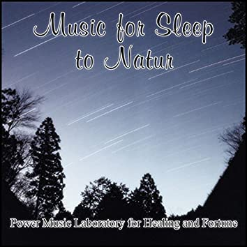 Music for Sleep to Nature