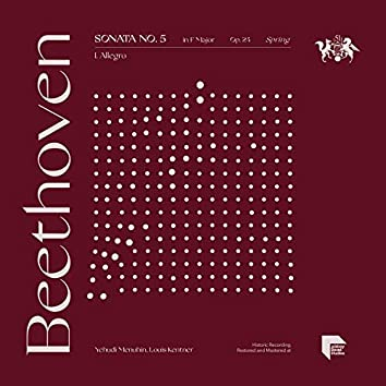 "Beethoven: Sonata No. 5 in F Major, Op. 24 ""Spring"": I. Allegro"
