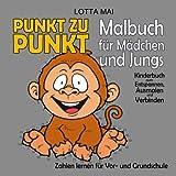 Punkt zu Punkt Malbuch für Mädchen und Jungs: Kinderbuch zum