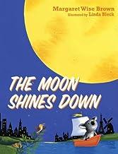 表紙: The Moon Shines Down (English Edition)   Margaret Wise Brown