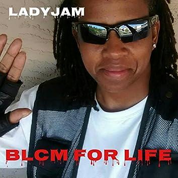 Blcm for Life