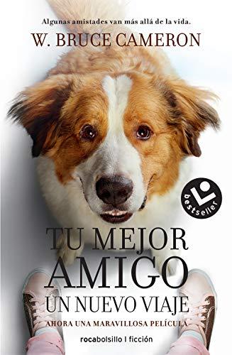 Tu Mejor Amigo. Un Nuevo Viaje (Best seller / Ficción)