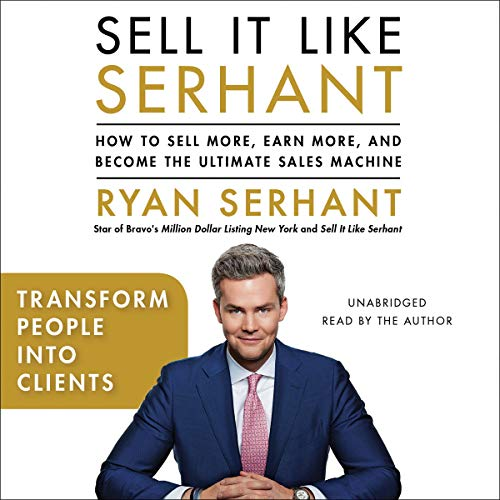 Transform People into Clients     Sales Hooks from Sell It Like Serhant with Exclusive Audio Content              Auteur(s):                                                                                                                                 Ryan Serhant                               Narrateur(s):                                                                                                                                 Ryan Serhant                      Durée: 17 min     Pas de évaluations     Au global 0,0