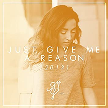 Just Give Me a Reason (Acoustic Version)