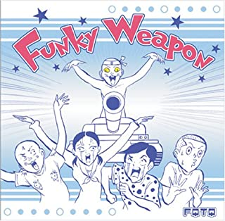 FUNKY WEAPON