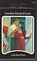 Sunday Kind of Love 187870270X Book Cover