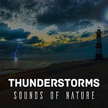 Thunderstorms Sounds of Nature