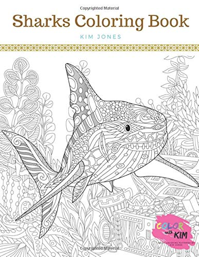 SHARKS: A Sharks Coloring Book