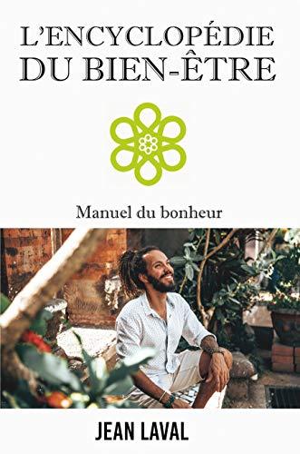 L'encyclopédie du bien-être, Jean Laval