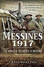 Messines 1917: The ANZACS in the Battle of Messines