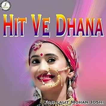 Hit Ve Dhana (Kumaoni)