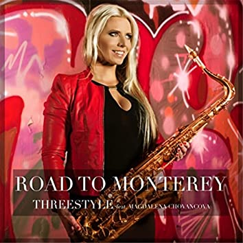 Road to Monterey (feat.  Magdalena Chovancova)