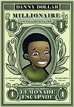 Danny Dollar Millionaire Extraordinaire - The Lemonade Escapade