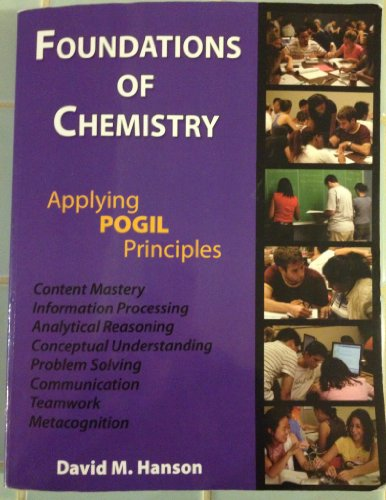 Foundations of Chemistry (Applying POGIL Principles) - 3rd (Third) Edition