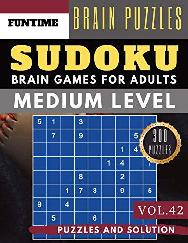 Medium Sudoku: 300 SUDOKU medium difficulty with answers Brain Puzzles Books for Beginners and Activities Book for adults (sudoku medium puzzle books Vol.42)