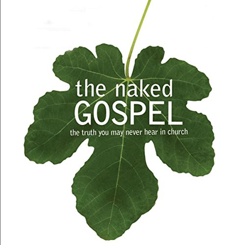 The Naked Gospel audiobook cover art