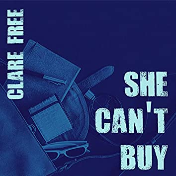 She Can't Buy