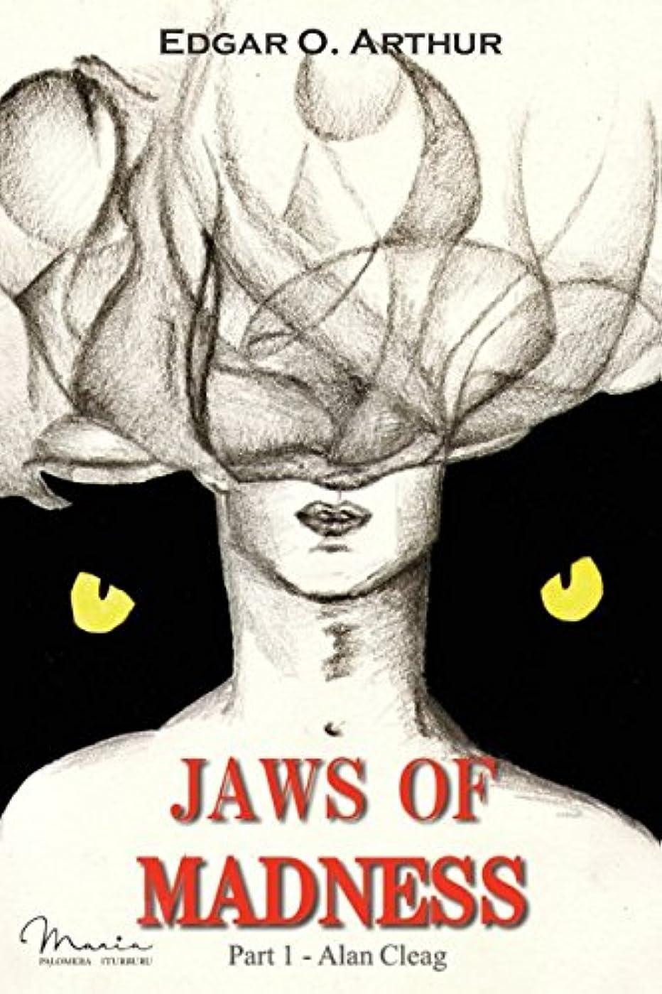 公使館ジャンプする連鎖Jaws of Madness: Part I - Alan Claeg